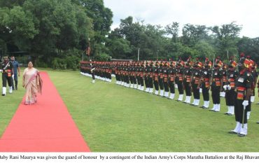 Governor Smt Maurya was given the guard of honour by a contingent of the Indian Army s Corps Maratha Battalion at the Raj Bhavan